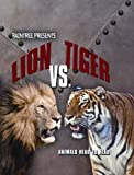 Lion vs. Tiger, Isabel Thomas, 1410923983