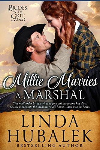 Free Book Millie Marries a Marshal: A Historical Western Romance (Brides with Grit Series Book 2)