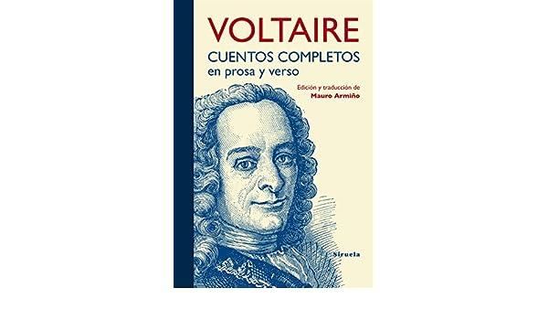 Amazon.com: Cuentos completos en prosa y verso (Tiempo de Clásicos nº 19) (Spanish Edition) eBook: Voltaire, Mauro Armiño: Kindle Store