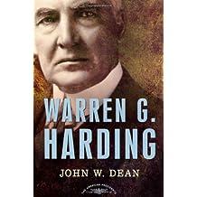 Warren G. Harding: The American Presidents Series: The 29th President, 1921-1923