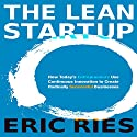 The Lean Startup: How Today's Entrepreneurs Use Continuous Innovation to Create Radically Successful Businesses Hörbuch von Eric Ries Gesprochen von: Eric Ries