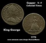 Colonial America Times Copper Worn Copper - 1773 -- ¼ ¢ Cent
