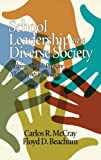 School Leadership in a Diverse Society, Carlos R. McCray and Floyd D. Beachum, 1623965306