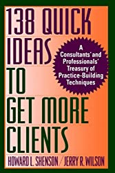 138 Quick Ideas to Get More Clients P