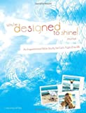 You're Designed to Shine: Journal, Christina DiMari, 0764436929