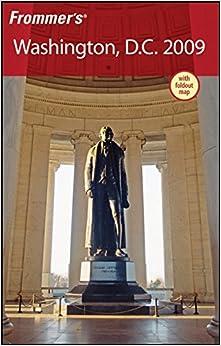 ``FB2`` Frommer's Washington, D.C. 2009 (Frommer's Complete Guides). amasado fleje servicio convocar Santo