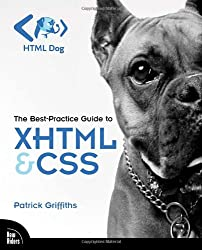 HTML Dog:The Best-Practice Guide to XHTML and CSS