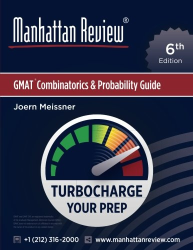 Manhattan Review GMAT Combinatorics & Probability Guide [6th Edition]: Turbocharge Your Prep