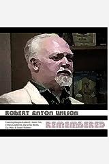 Robert Anton Wilson Remembered Audible Audiobook