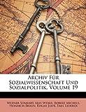 Archiv Für Sozialwissenschaft und Sozialpolitik, Werner Sombart and Max Weber, 1149153172