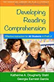 Developing Reading Comprehension : Effective Instruction for All Students in PreK-2, Stahl, Katherine A. Dougherty and García, Georgia Earnest, 1462519776