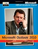 Exam 77-884 Microsoft Outlook 2010 with MicrosoftOffice 2010 Evaluation Software