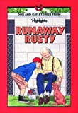 Runaway Rusty, Highlights for Children Editorial Staff and Boyds Mills Press Staff, 1563974444