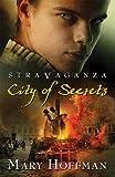 City of Secrets (Stravaganza, Book 4)