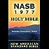 Holy Bible: New American Standard Bible - NASB 1977 (Includes Translators' Notes)