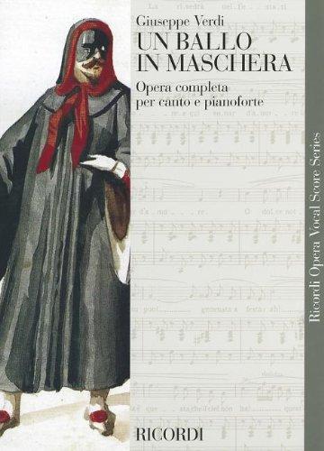 Un Ballo in Maschera (A Masked Ball): Vocal Score