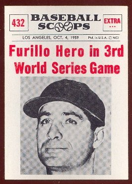 1961 Nu-Card Regular (Baseball) Card# 432 Furillo Hero in 3rd WS Game of the Los Angeles Dodgers Ex Condition
