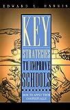 Key Strategies to Improve Schools, Edward L. Harris, 1578862329
