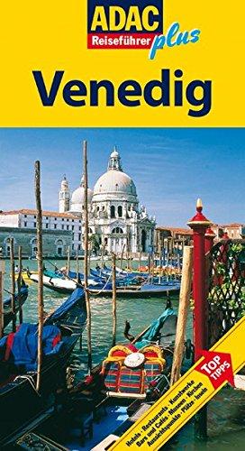 ADAC Reiseführer plus Venedig: Mit extra Karte zum Herausnehmen