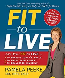 Fit to Live: The 5-Point Plan to be Lean, Strong, and Fearless for Life