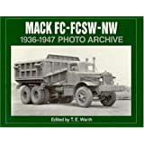 Mack FC, FCSW and NW 1936-1947 Photo Archive