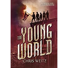 The Young World by Chris Weitz (2015-06-23)