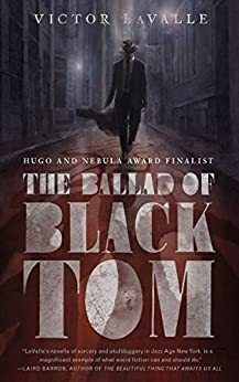 The Ballad of Black Tom by [LaValle, Victor]