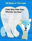 img - for Polar Bear, Polar Bear, What Do You Hear? (Brown Bear and Friends) [Hardcover] [BYR] (Author) Bill Martin Jr., Eric Carle book / textbook / text book