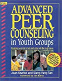 Advanced Peer Counseling in Youth Groups, Joan Sturkie and Siang-Yang Tan, 0310373018