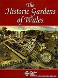 Historic Gardens of Wales, Elisabeth Whittle, 0117015784