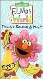 Elmo's World - Flowers Bananas & More [VHS] [Import]