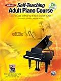 Alfred's Self-Teaching Adult Piano Course: The new, easy and fun way to teach yourself to play, Book & CD