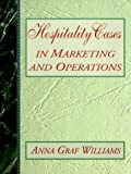 img - for Hospitality Cases in Marketing and Operations book / textbook / text book
