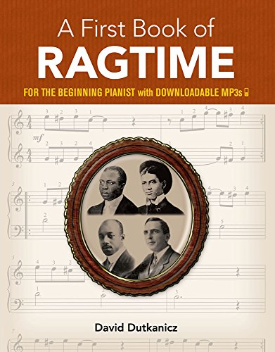 A First Book of Ragtime: 24 Arrangements for the Beginning Pianist with Downloadable MP3s (Dover Music for - 4 Music Sheet U