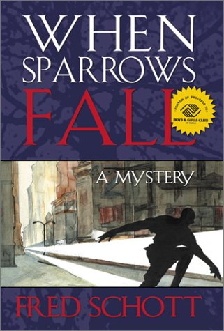 When Sparrows Fall: A Mystery