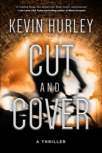 Cut and Cover: A Thriller cover