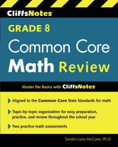 CliffsNotes Grade 8 Common Core Math Review