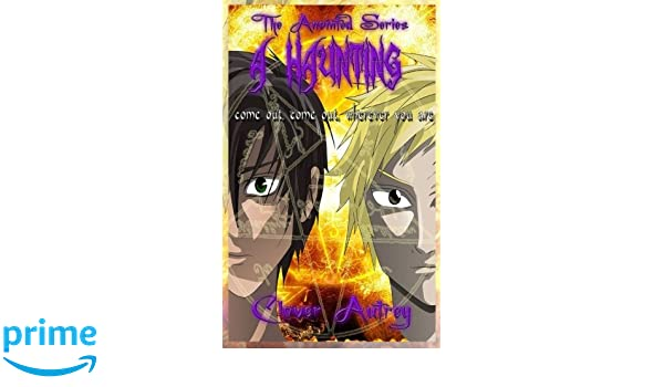 A Haunting (The Anointed #3)