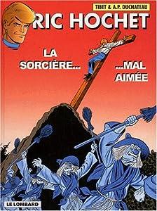 """Afficher """"Ric Hochet n° 63 La Sorcière mal aimée : Vol. 63"""""""