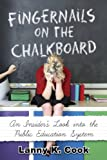Fingernails on the Chalkboard, Lanny K. Cook, 1937756084