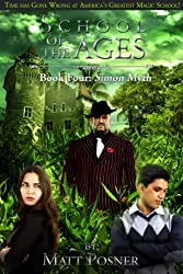School of the Ages:  Simon Myth (School of the Ages Series Book 4)
