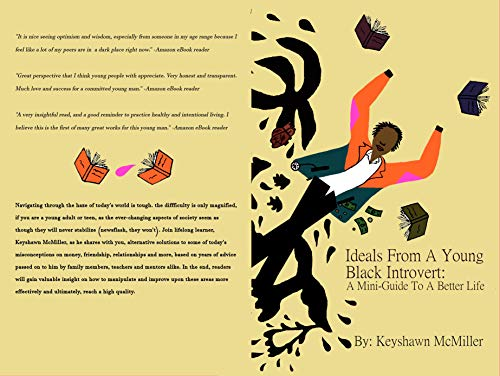 - Ideals From A Young Black Introvert: A Mini-Guide To A Better Life