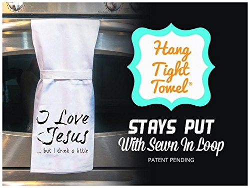 Twisted Wares Kitchen Towel, Funny With Hang Tight Design by I LOVE JESUS.BUT I DRINK A LITTLE Made With A Super Absorbent, Quick Dry, Lint Free 100% Cotton Flour Sack by Twisted Wares (Image #2)