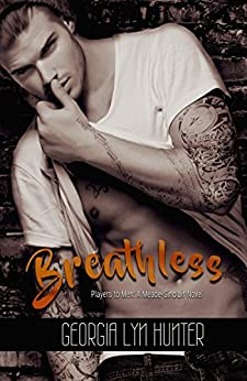 Breathless (Players to Men 1) by [Hunter, Georgia Lyn]