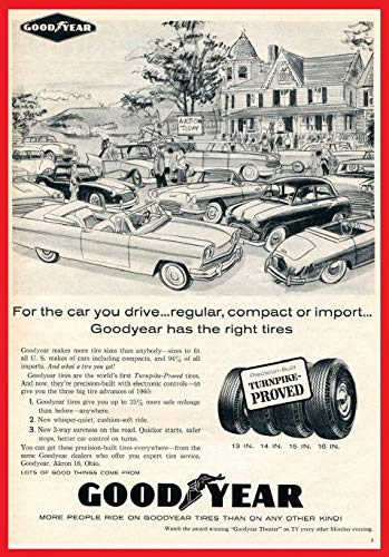"""*ORIGINAL PRINT AD* 1960 GOODYEAR TURNPIKE-PROVED TIRES"""" For the car you drive.regular, compact or import."""" VINTAGE NON-COLOR AD - USA - GREAT ORIGINAL !! (SCI760) from Goodyear"""