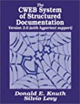 The CWEB System of Structured Documen...