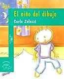 img - for El Nino del Dibujo (Alfaguara Infantil) (Spanish Edition) book / textbook / text book