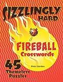 Sizzlingly Hard Fireball Crosswords, Peter Gordon, 1402790775