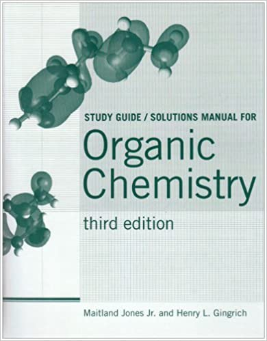 Organic Chemistry: Study Guide and Student Solutions Manual by Maitland, Jr. Jones (2006-06-01)