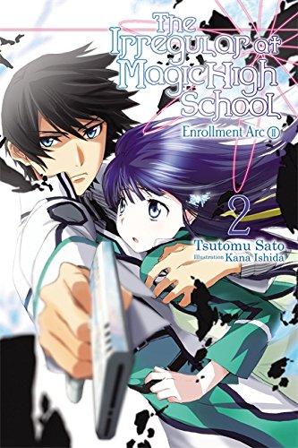 The Irregular at Magic High School, Vol. 2 - light novel (Best High School Novels)